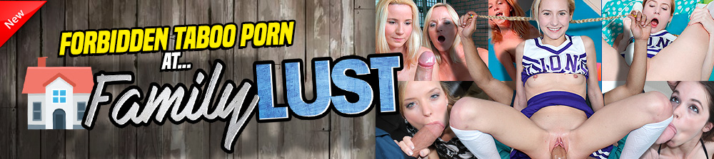 FAMILY LUST - Best Cock Teasing Blowjobs